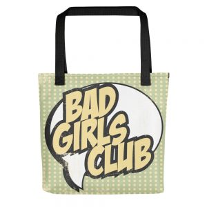 Bad Girls Club Tote Bag