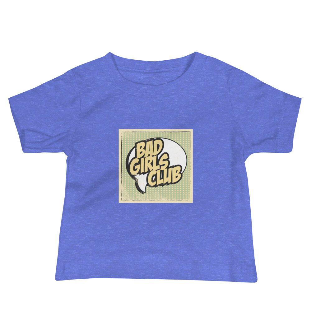 Bad Girls Club Baby Jersey Short Sleeve Tee