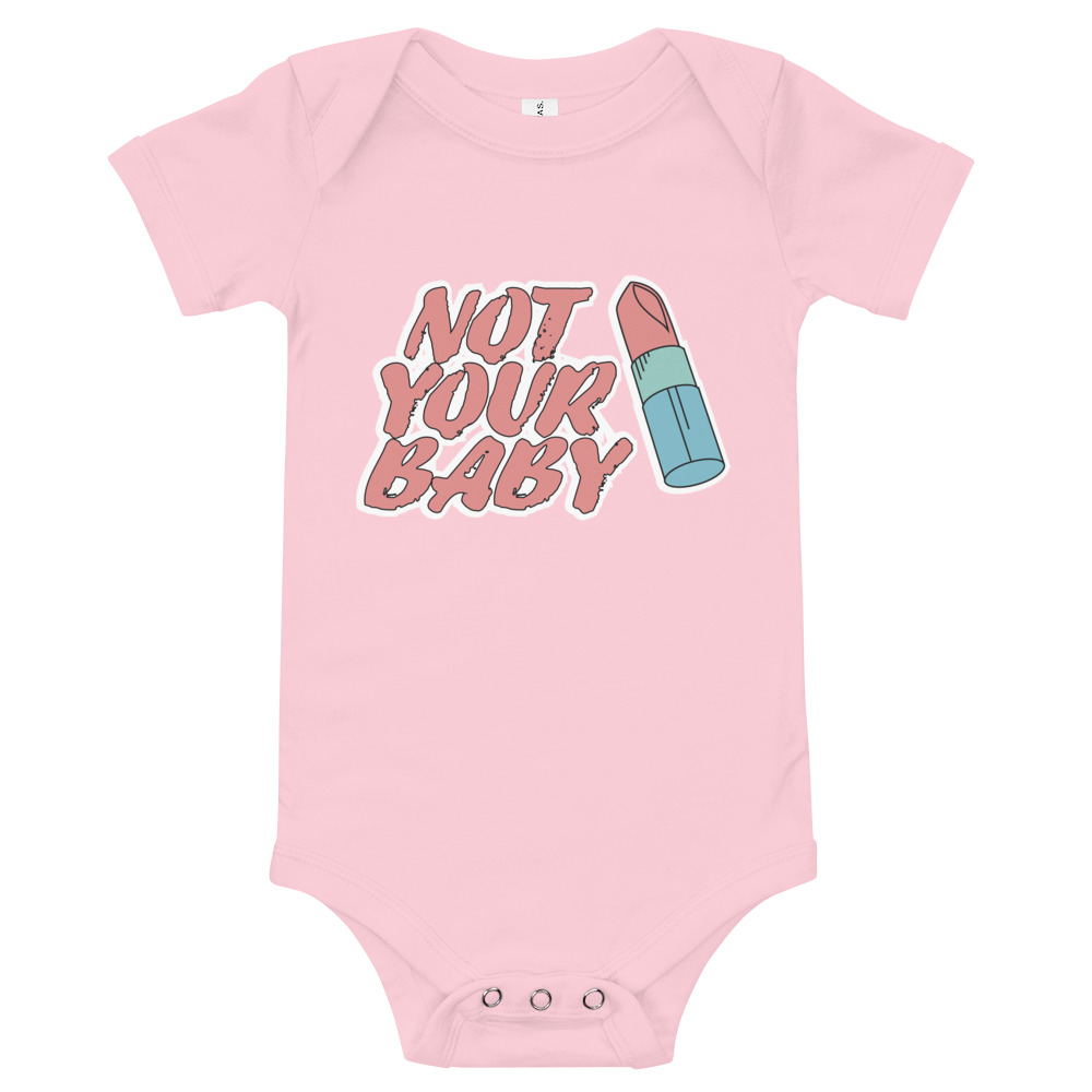 Not Your Baby Baby Short Sleeve One Piece