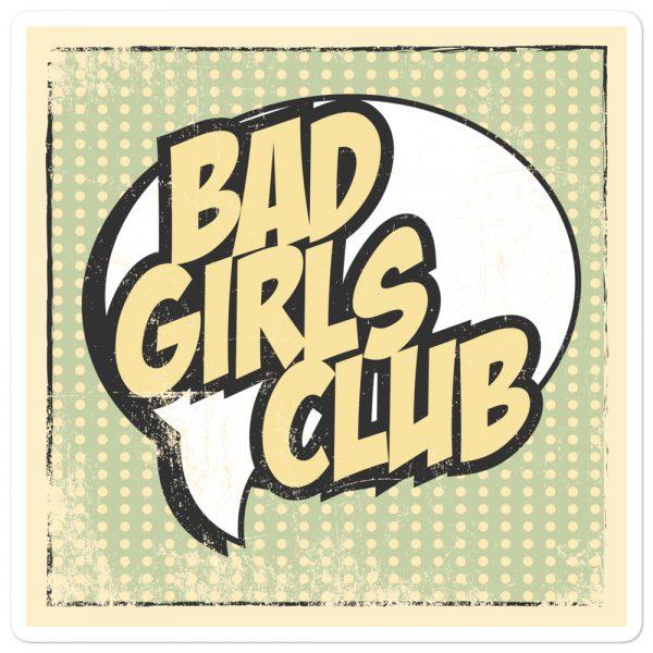 Bad Girls Club Bubble-free Stickers