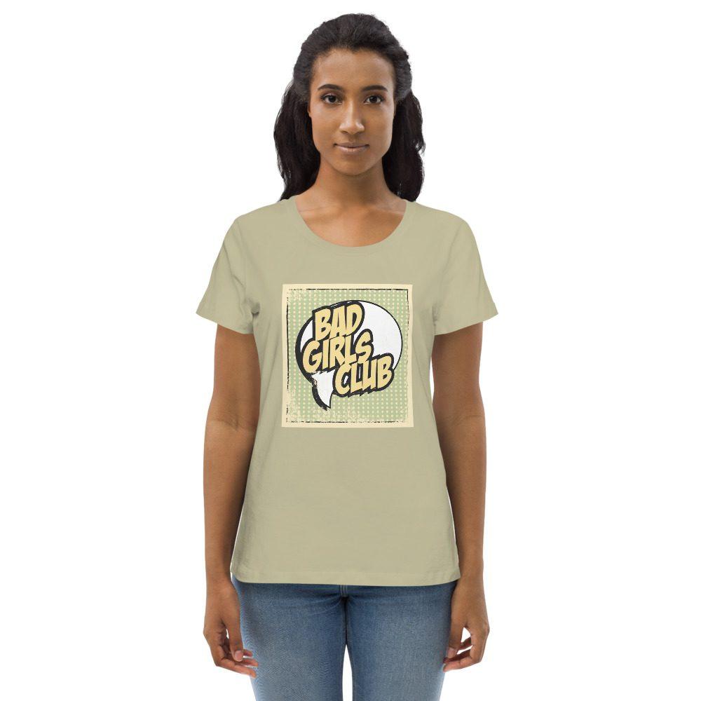 Bad Girls Club Fitted Organic Eco Tee