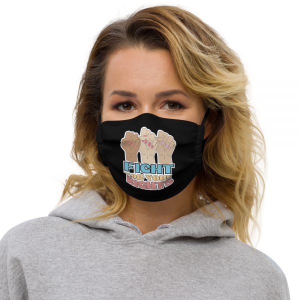 Fight For Your Rights Premium Face Mask