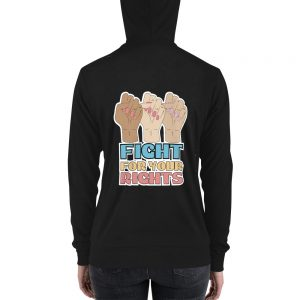 Fight For Your Rights Zip Hoodie
