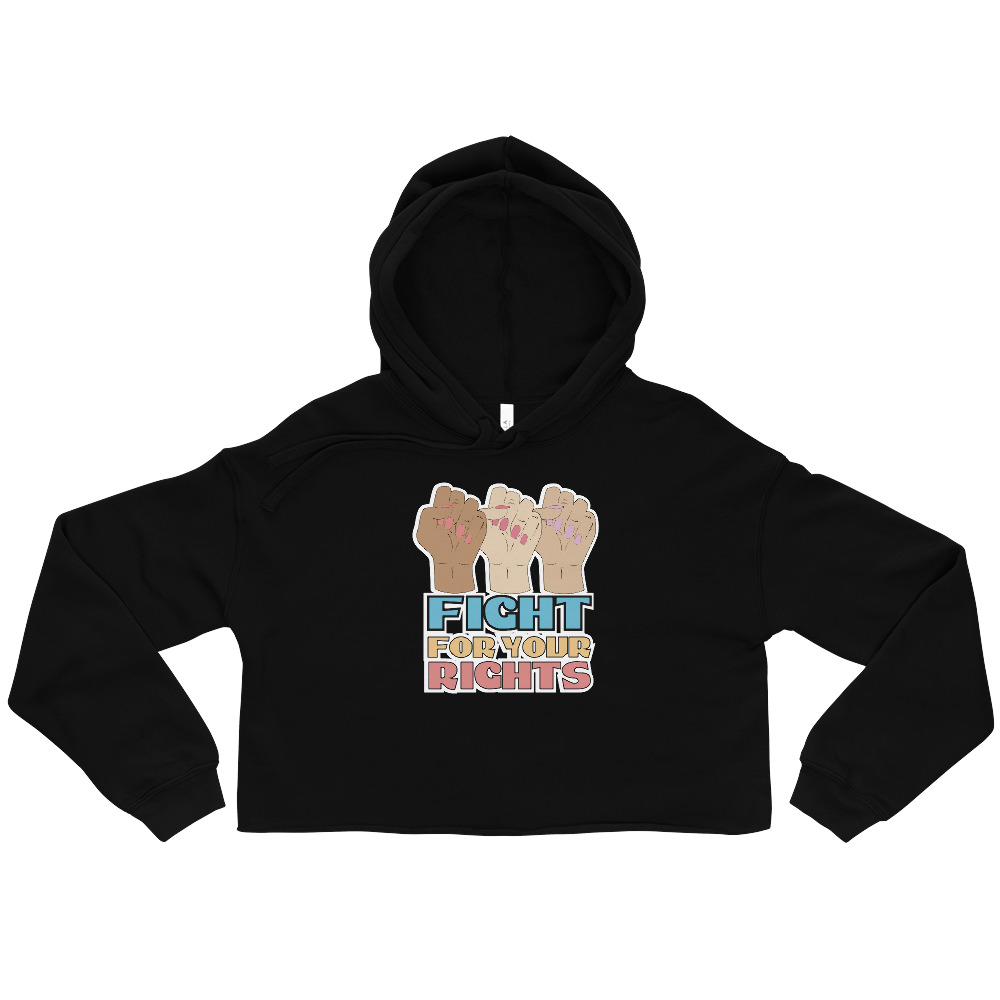 Fight For Your Rights Crop Hoodie