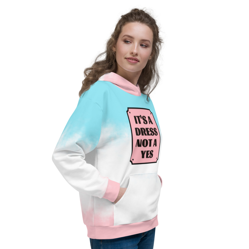 It's a Dress Not a Yes Frame Hoodie