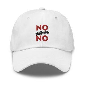 No Means No Dad hat