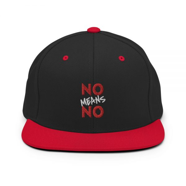 No Means No Snapback Hat