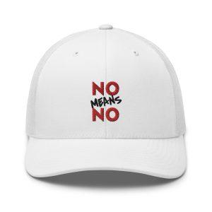 No Means No Trucker Cap