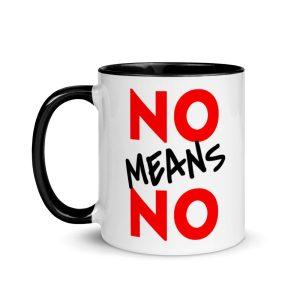 No Means No Mug with Color Inside