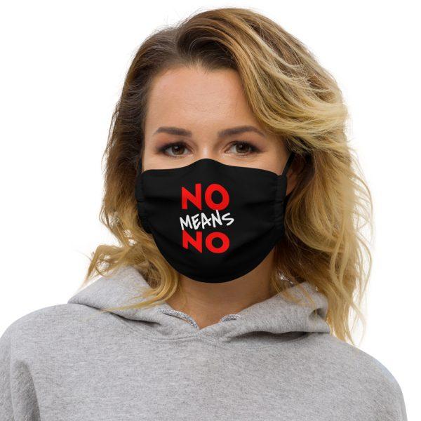 No Means No Premium Face Mask