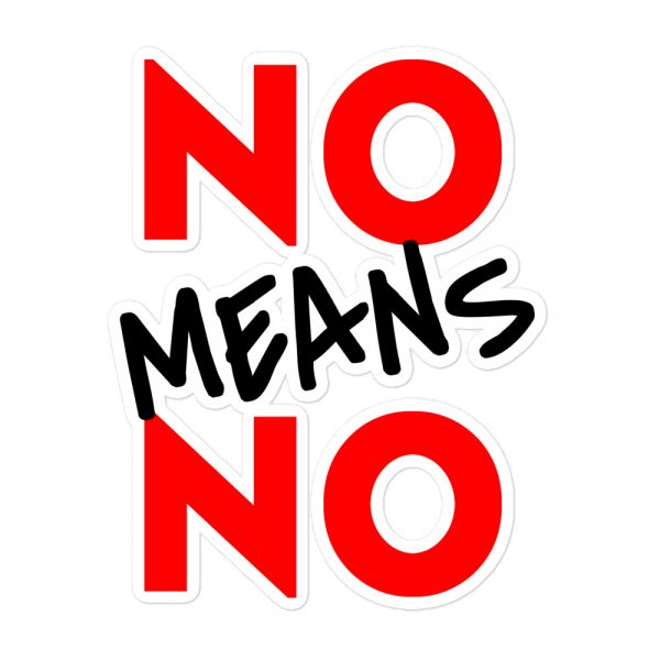 No Means No Bubble-free Stickers
