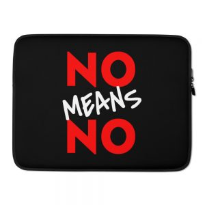 No Means No Laptop Sleeve