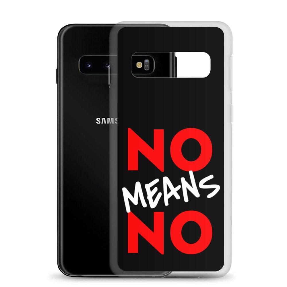 No Means No Samsung Case