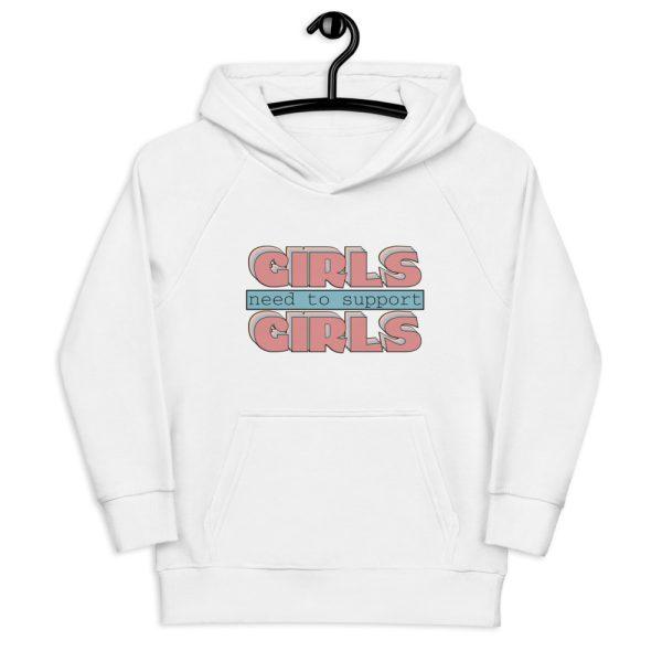 Girls Need to Support Girls Kids Organic Hoodie