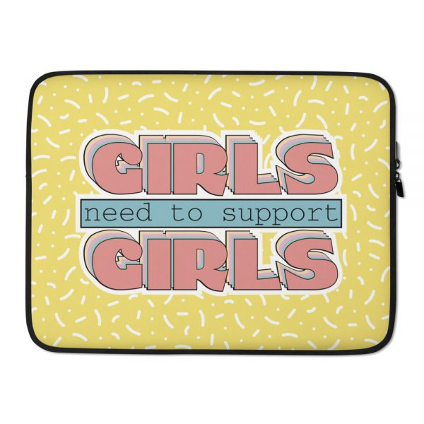 Girls Need to Support Girls Laptop Sleeve