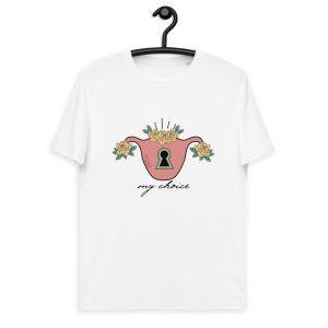 My Choice Feminist Organic Cotton T-shirt
