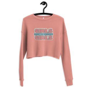 Girls Need to Support Girls Crop Sweatshirt