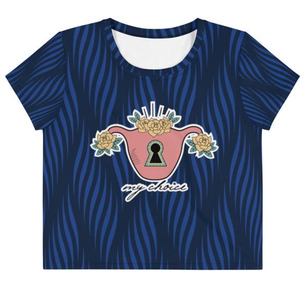 My Choice Feminist Crop T-Shirt