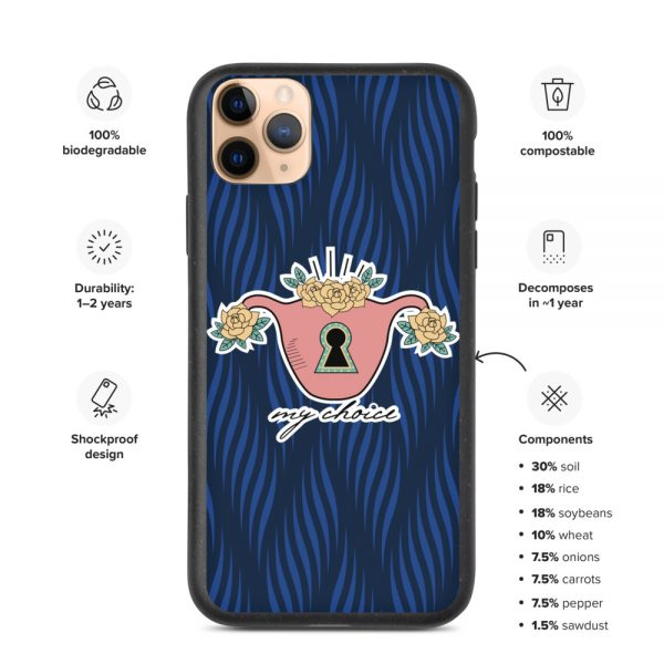 My Choice Feminist Biodegradable iPhone Case