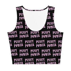 Pussy Power Crop Top Vest/Tank