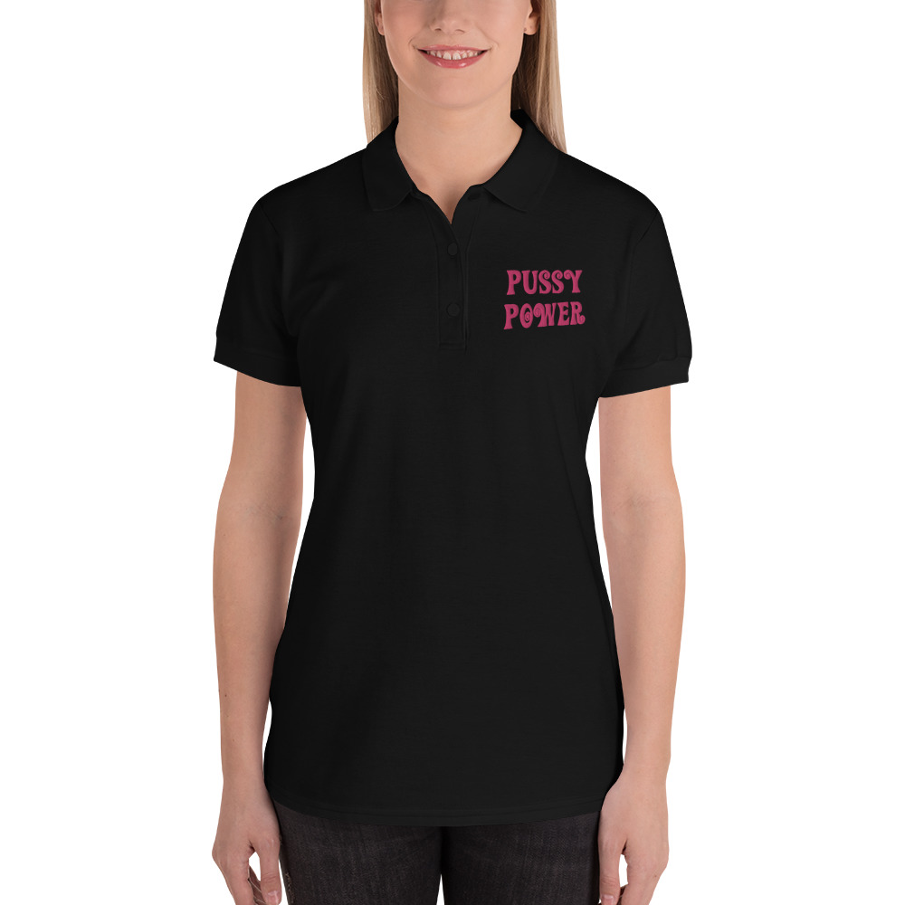 Pussy Power Embroidered Polo Shirt